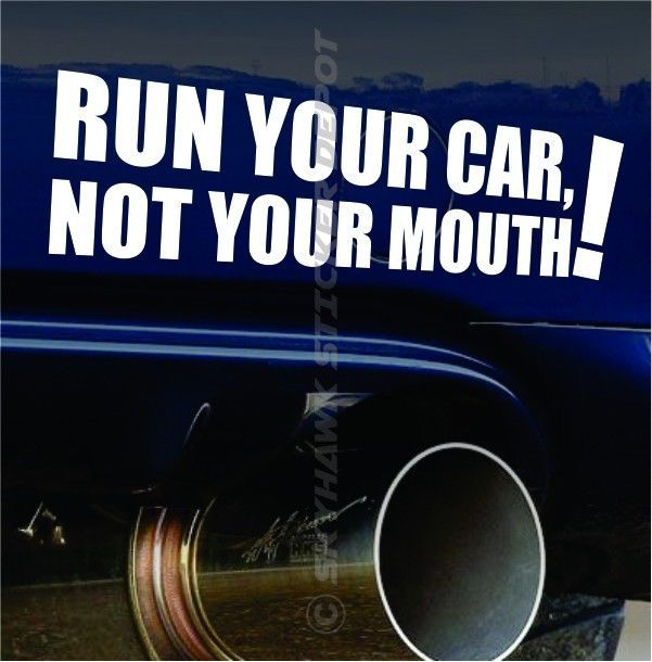 Run your car not your mouth funny vinyl bumper sticker decal jdm sticker vtec