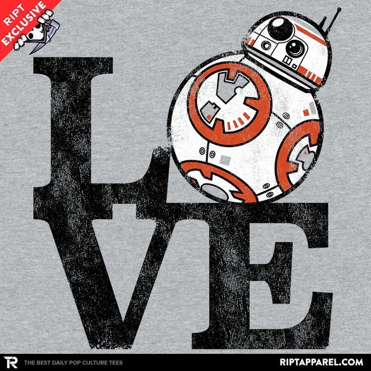 LOVE BB T-Shirt - BB-8 T-Shirt is $11 today at Ript!