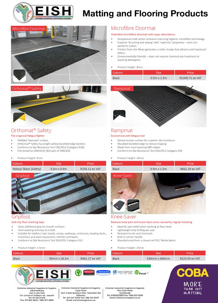 We are delighted to introduce a new product range to Extreme Industrial suppliers & Hygiene, a collection of Matting and Flooring products and more. LAUNCHING SPECIAL MICROFIBRE DOORMAT  Black - 0.9m x 1.5m *R1309.71 ex VAT ORTHOMAT SAFETY Yellow/Black - 06m x 0.9m *R256.12 ex VAT RAMPMAT  Black - 0.9m x 1.5m *R662.29 ex VAT GRIPFOOT TAPE Black - 50mm x 18.3m *R461.17 ex VAT KNEE - SAVER Black 530MM x 360mm *R223.93 ex VAT