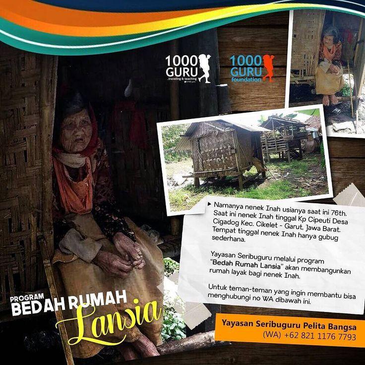 """Namanya nenek Inah usianya saat ini 76 th. Saat ini nenek Inah tinggal di Kp Cipeuti Desa Cigadog Kec Cikelet - Garut, Jawa Barat,  tempat tinggal nenek Inah  hanya gubug sederhana, Yayasan  Seribuguru P.B @scenterproject dan Komunitas 1000_GURU @1000_guru melalui program """"Bedah Rumah Lansia"""" akan membangunkan rumah layak bagi nenek Inah. Untuk teman teman yang ingin membantu bisa hubungi no WA di bawah Ini: Yayasan Seribuguru Pelita Bangsa. WA 082111767793. . . *Donasi yang terkumpul dalam…"""