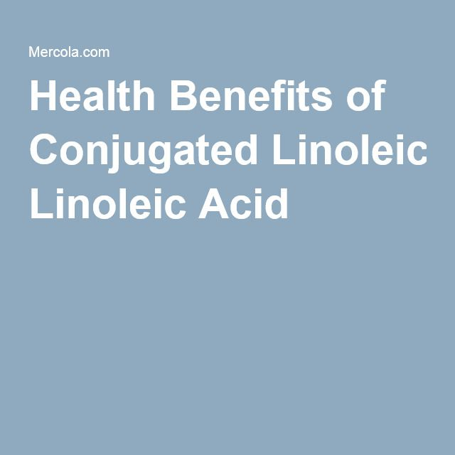 Health Benefits of Conjugated Linoleic Acid