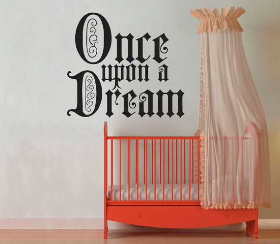 Once Upon a Dream  Wall Vinyl  Large by WallsOfText on Etsy, $31.95