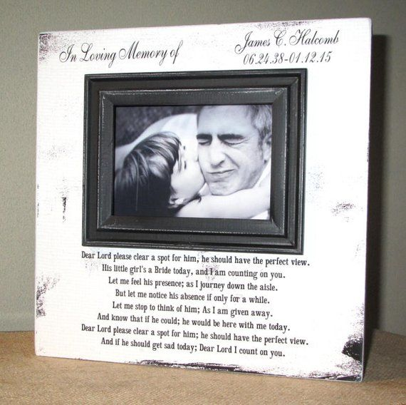 Personalized In Loving Memory Dad Wedding Picture Frame Wood Etsy Wedding Picture Frames Wedding Memorial Wedding Frames