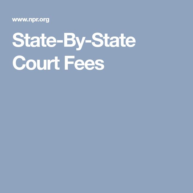 State-By-State Court Fees