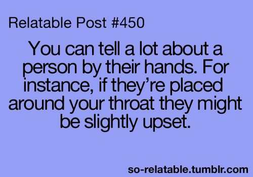 hahahahah true.Laugh, Upset, Hands, Relatable Posts, Funny Quotes, Teen Quotes, Instanc