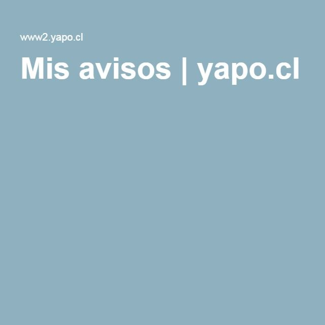 Mis avisos | yapo.cl