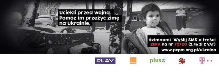 Wyślij SMS o treści ZIMA na 72720 za 2,46 zł (z VAT) i pomóż przetrwać zimę tym, którzy uciekli przed wojną