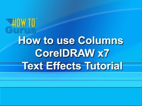 How to use Columns - CorelDRAW x7 Text Effects Tutorial