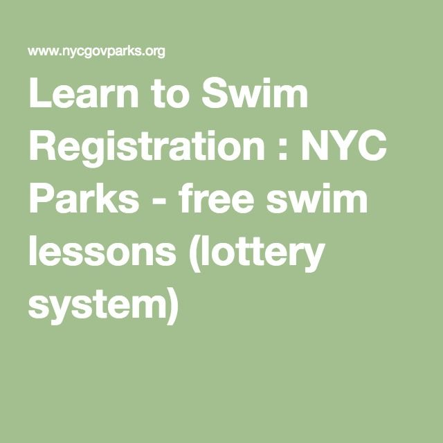 Learn to Swim Registration : NYC Parks - free swim lessons (lottery system)