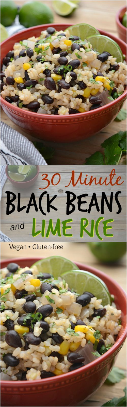 Quick and easy, 30 minute Black Beans and Lime Rice! With a few simple ingredients you've got a great week night dinner, and leftovers make for an ideal lunch! The beans are perfectly spiced with cumin, paprika and optional cayenne. The lime rice adds an authentic 'gotta have it taste', and a handful of cilantro completes the bowl!  #vegan #glutenfree #blackbeansandrice #vegandinner