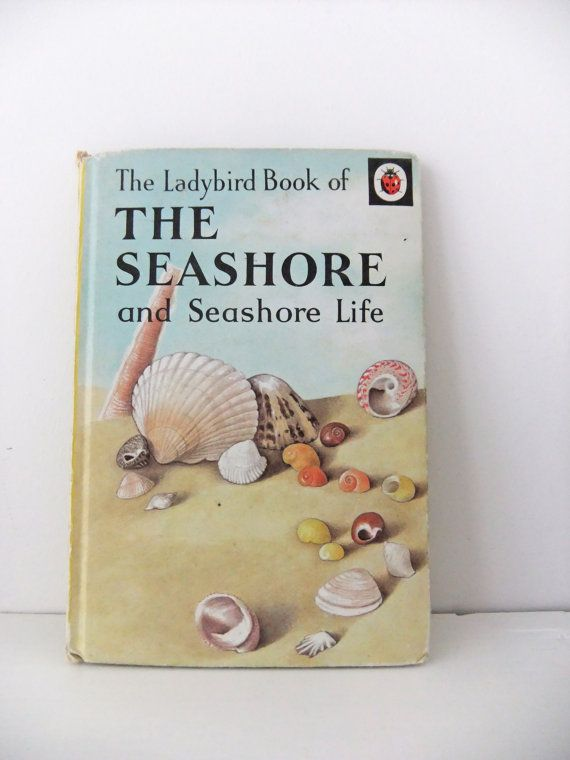 Vintage Ladybird Book - The Seashore and Seashore Life (1967 edition) #PeonyandThistle