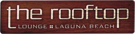 Possible Reception Site: Rooftop Bar | Laguna Beach Coast | Orange County Bars | Rooftop Lounge