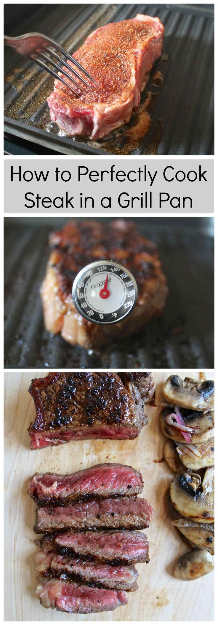 Step by step photos and instructions showing how to make perfectly cooked steak in a grill pan. It is easier than you might think!