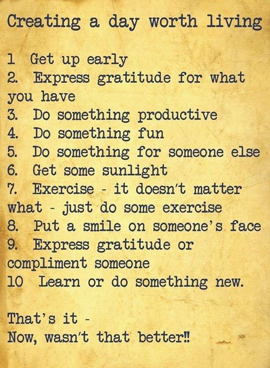 Creating a great day #positive #inspirational