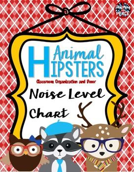 """These adorable animals are so hip!  They will raise the cool factor in your classroom!Give your students a visual representation of their noise levels and where you want them to be.This noise level chart has a """"Animal Hipster"""" classroom theme.The levels are ranked from 0-4 with coordinating colors."""