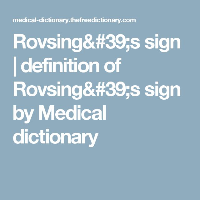 Rovsing's sign | definition of Rovsing's sign by Medical dictionary