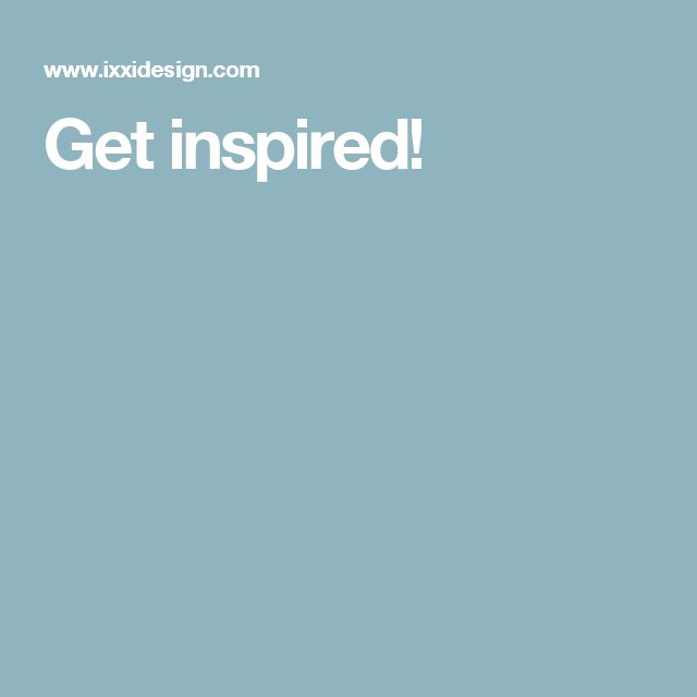 Get inspired!