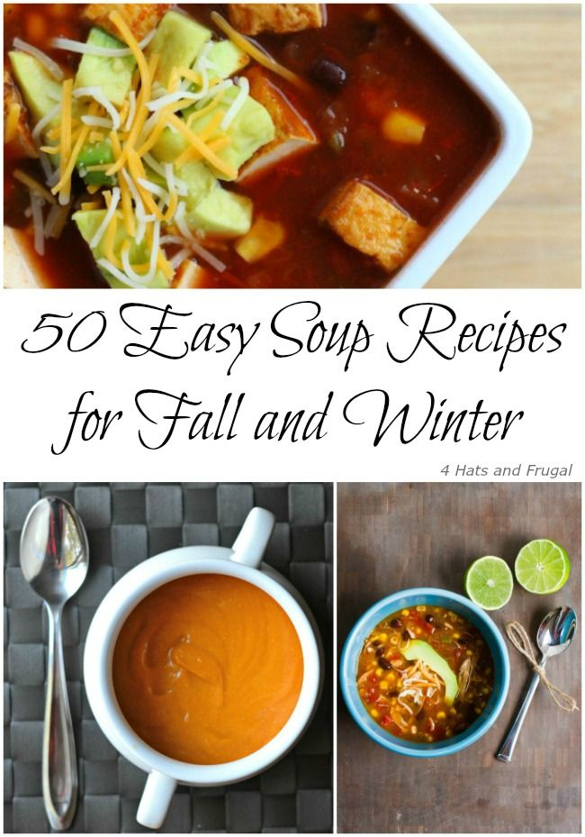 50 easy soup recipes for fall and winter soup recipes for Winter soup recipes easy