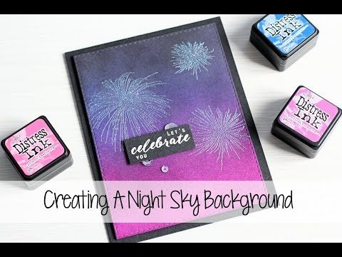 Creating A Night Sky Background | The Card Grotto - YouTube