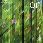 Markus Mehr - 'On'