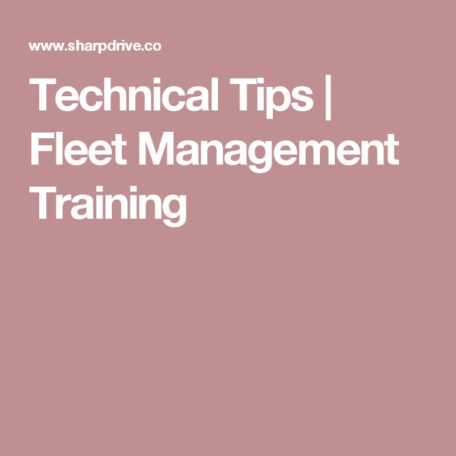 Technical Tips | Fleet Management Training