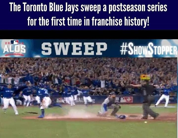 The 2016 Toronto Blue Jays sweep a postseason series for the first time in Franchise history. Texas Rangers. Canada's Team. #OurMoment. MLB. Baseball.