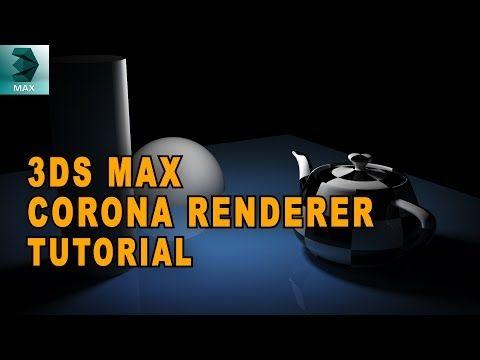 3ds Max Tutorial - Corona Renderer - YouTube