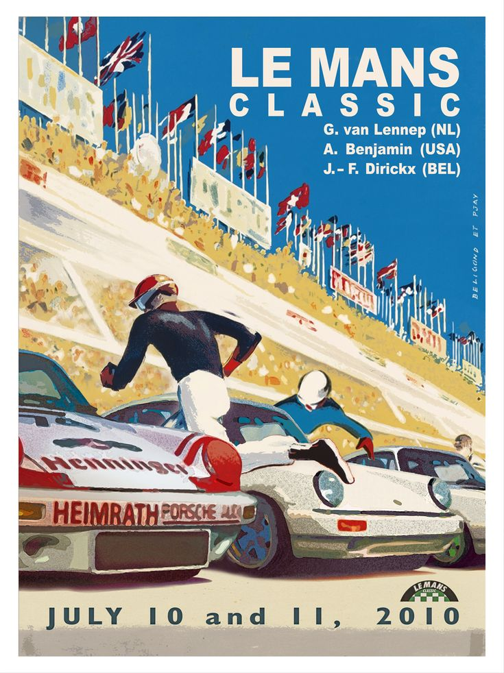 This exclusive Poster was designed by 911Motorsport's Graphic designer P-Jay to commemorate the 2010 Le Mans Classic 24H Endurance Race.