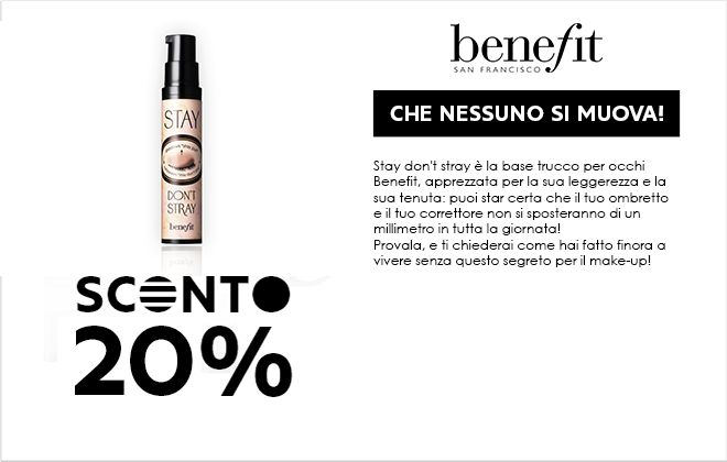 [News] Sephora - Fan Fridays - Sconto 20% su Benefit Stay Don't Stray