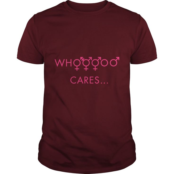 who_cares_about_gender T-Shirt #gift #ideas #Popular #Everything #Videos #Shop #Animals #pets #Architecture #Art #Cars #motorcycles #Celebrities #DIY #crafts #Design #Education #Entertainment #Food #drink #Gardening #Geek #Hair #beauty #Health #fitness #History #Holidays #events #Home decor #Humor #Illustrations #posters #Kids #parenting #Men #Outdoors #Photography #Products #Quotes #Science #nature #Sports #Tattoos #Technology #Travel #Weddings #Women