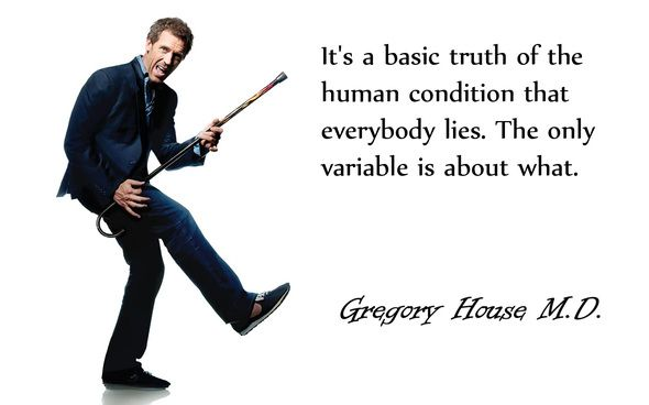 dr. house quotes | Wallpaper tv, quotes, dr house, hugh laurie, everybody lies, house md