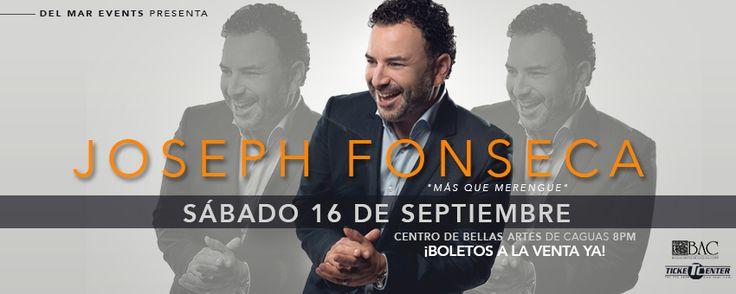 Joseph Fonseca irá más allá del merengue presentándose el 16 de septiembre en el CBA-Caguas. Boletos en TicketCenter https://tcpr.com/es-PR/shows/joseph%20fonseca%20'mas%20que%20merengue'/events?utm_content=buffer9cc25&utm_medium=social&utm_source=pinterest.com&utm_campaign=buffer