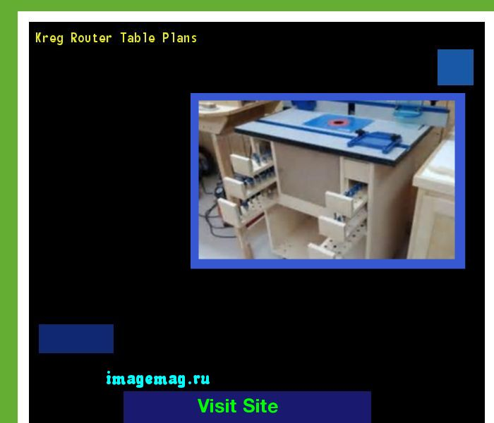 Kreg Router Table Plans 132602 - The Best Image Search