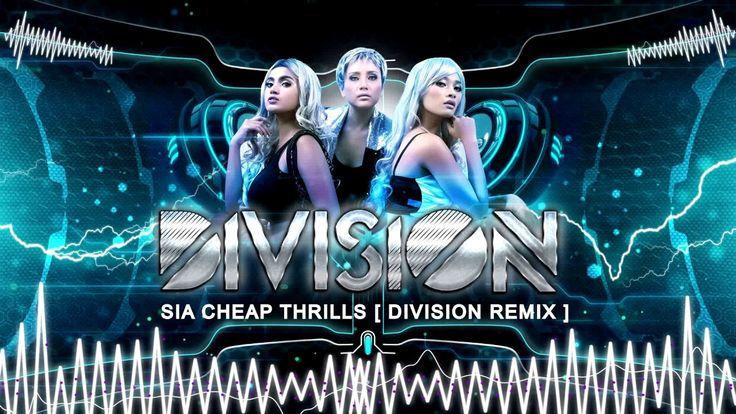 Cheap Thrills - Sia ( DIVISION REMIX )
