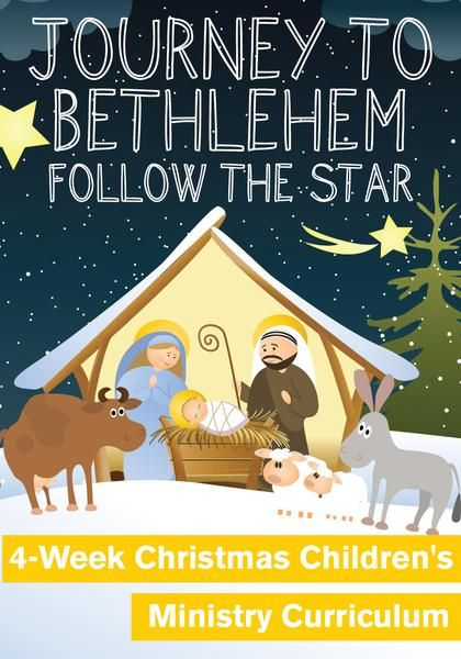 Journey To Bethlehem Children's Ministry Christmas Curriculum for Kids Church or Sunday School is great to use in December in the weeks leading up to Christmas.