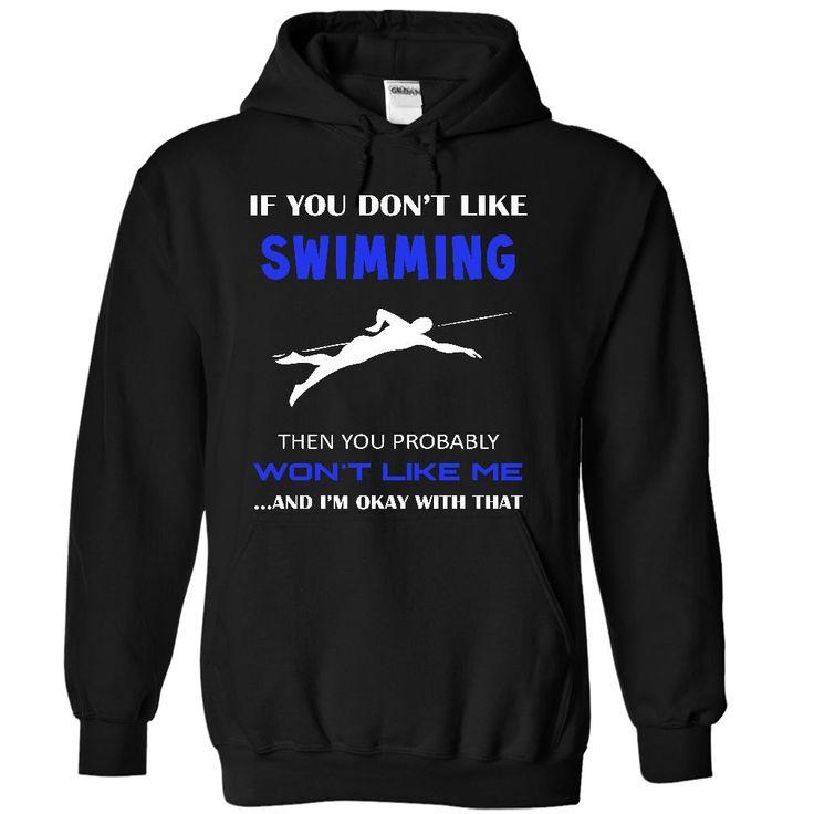 Okay I love swimming T-Shirts, Hoodies. Check Price Now ==►…