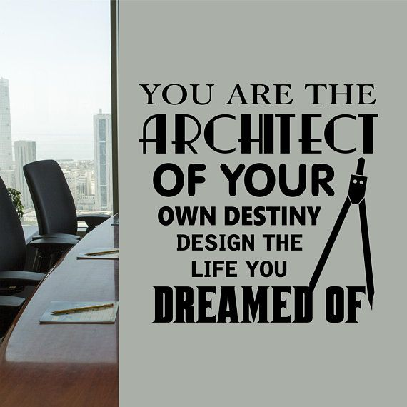 Office Wall Decal Architect Design Your Life Motivational Etsy Office Wall Decals Vinyl Wall Lettering Letter Wall
