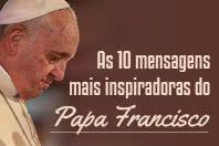 As 10 mensagens mais inspiradoras sobre amor e paz do Papa Francisco