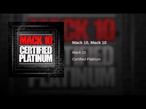 Mack 10, Mack 10 · Mack 10
