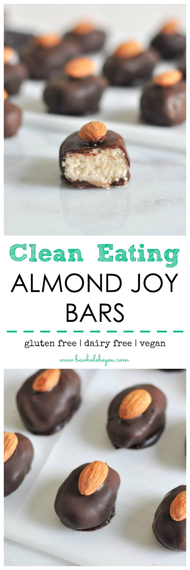 Clean Eating Almond Joy Bars. Be Whole. Be You.