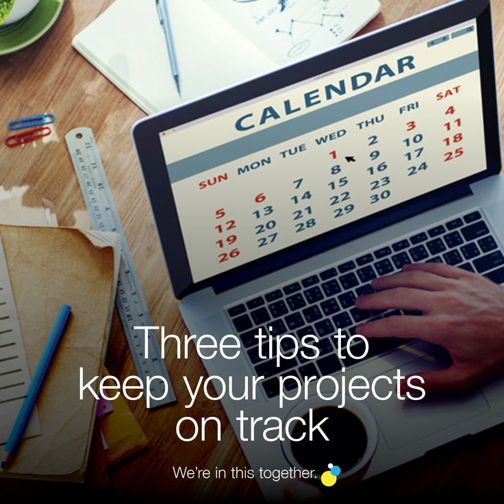 Three tips to keep your projects on track Blogs | teamofcreatives