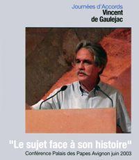 Vincent de Gaulejac - Le sujet face à son histoire