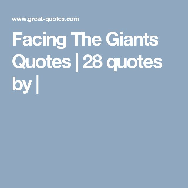 Facing The Giants Quotes | 28 quotes by |