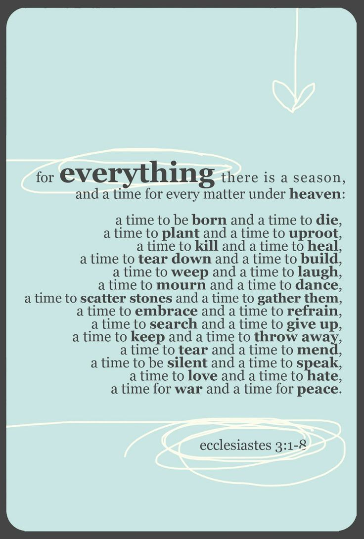 """""""SO TEACH US TO NUMBER OUR DAYS, that we may present to You a heart of wisdom,"""" Psalm 90:12. """"LIFE'S PERIODS (its beginning and closing) ARE APPOINTED BY GOD. The sacredness of birth and death are brought before us, as we are assured that 'there is a time to be born, and a time to die."""" ~ D. Thomas"""