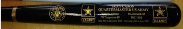 Armed Services Commemorative Bats! Military Service Bats We offer beautiful Military bats. They are completely customized and personalized for all branches. If you can imagine it we can make it! Includes branch of service, unit, name, rank, length of service, promotion dates, retirement date...ect. Special Offer: All Military bats orders receive a free wall mount, everyone at Legacy Bats thanks you for your service! $79.95 with complete personalization.