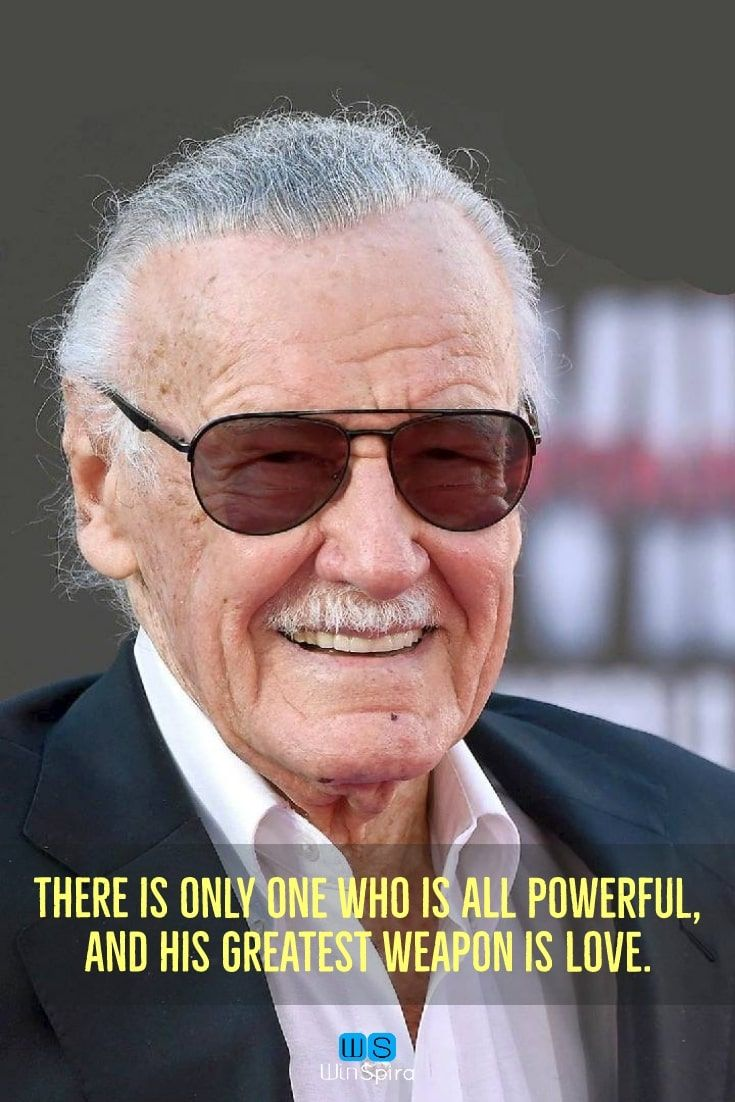 Stan Lee S Most Famous Quotes R I P Winspira Stanleequotes Stanleequotesmarvel Stanleequoteswords Sta Stan Lee Quotes Most Famous Quotes Marvel Quotes