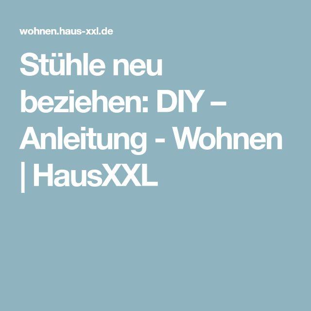 Stühle neu beziehen: DIY – Anleitung - Wohnen | HausXXL