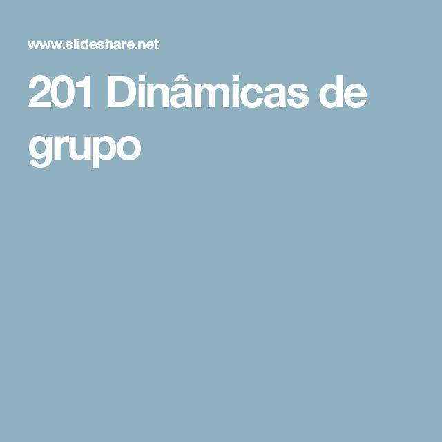 201 Dinâmicas de grupo