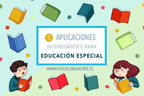 5 aplicaciones interesantes para Educación Especial