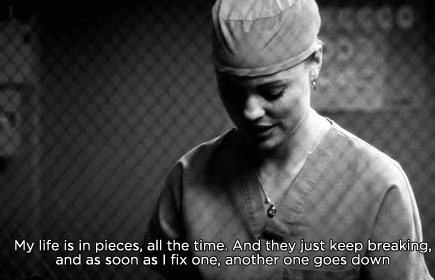"""""""My life is in pieces, all the time. And they just keep breaking and as soon as I fix one, another one goes down."""" Grey's Anatomy quotes"""